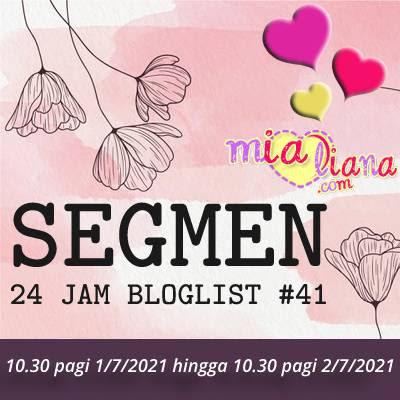 Segmen 24 Jam Bloglist #41 MiaLiana.com 