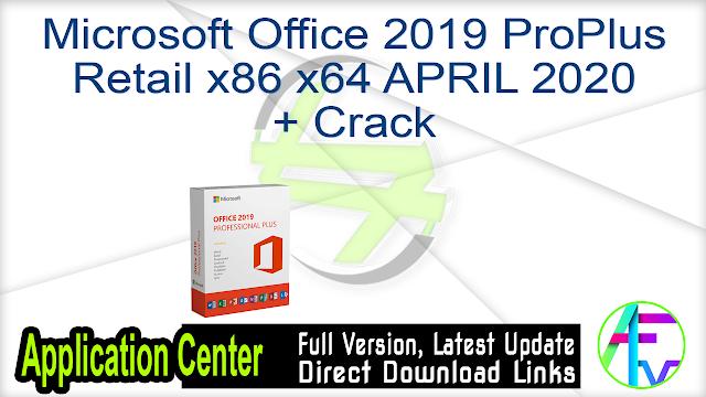 Microsoft Office 2019 ProPlus Retail x86 x64 APRIL 2020 + Crack