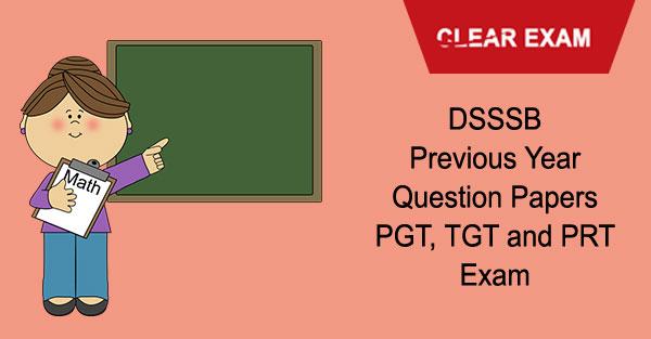 DSSSB PGT, TGT, PRT Exam