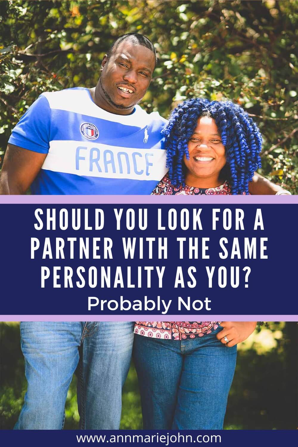 Should You Look For A Partner With The Same Personality As You? Probably Not