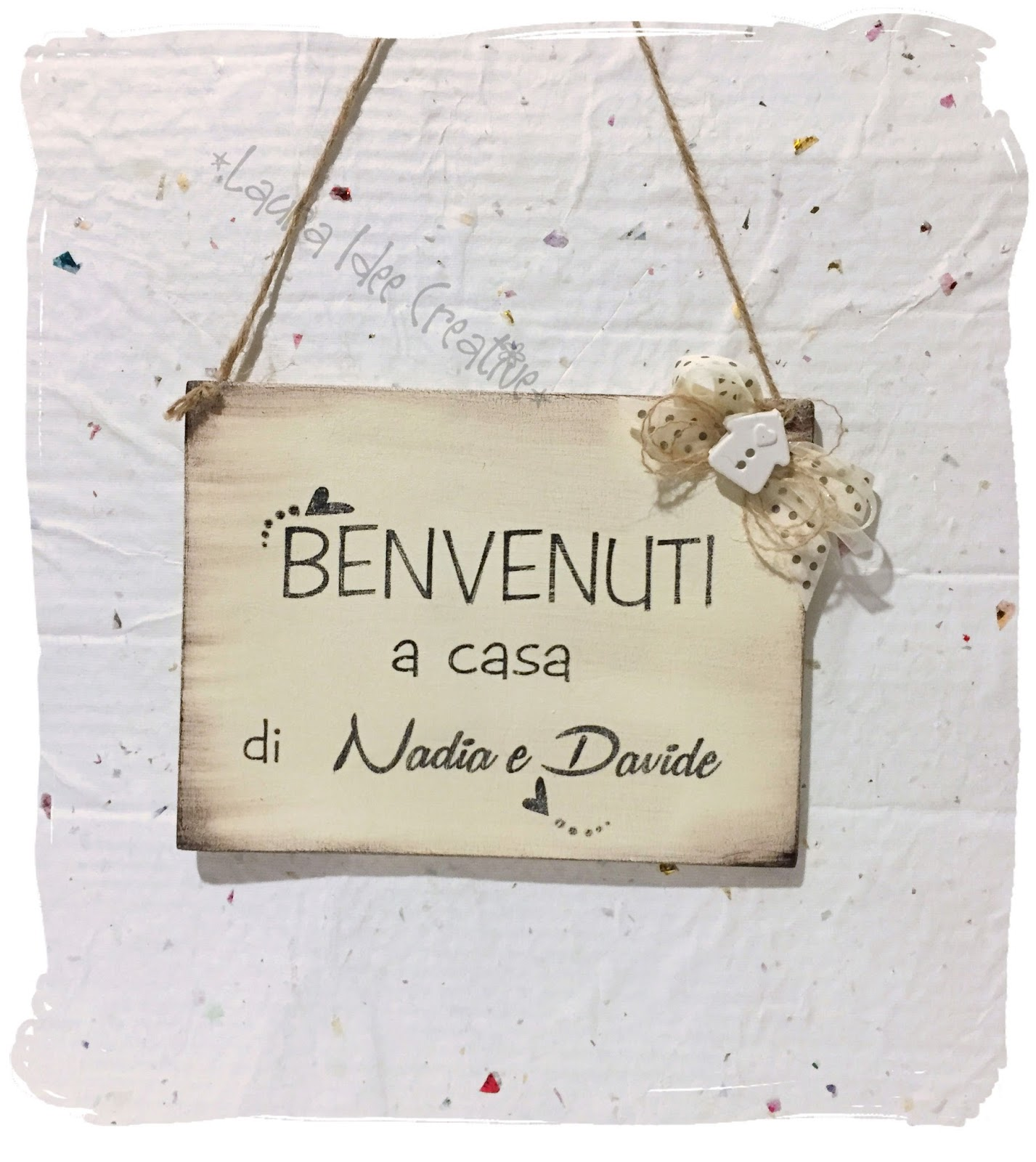Laura idee creative idea regalo natalizia 2016 targa in - Regalo per casa nuova ...