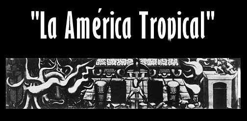 Resultado de imagen para america tropical siqueiros