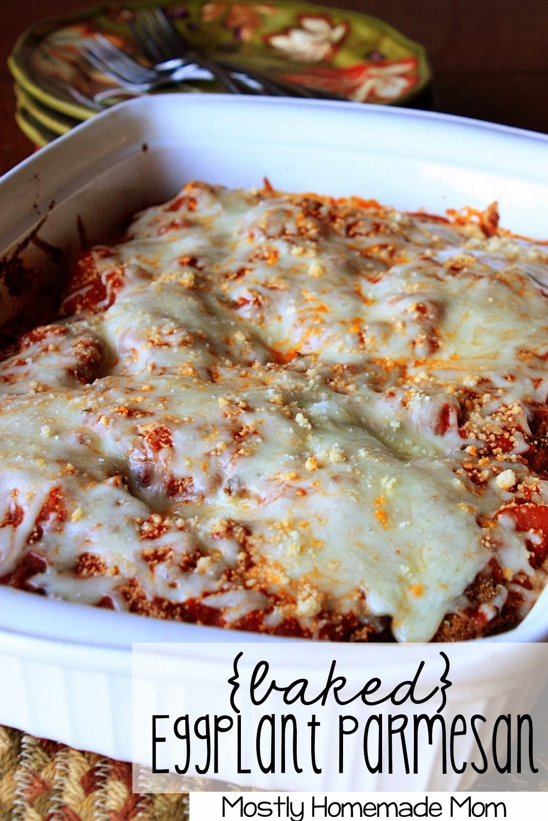 Baked Eggplant Parmesan | Mostly Homemade Mom