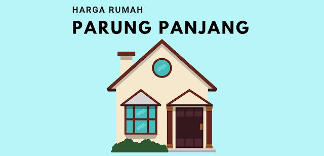 Daftar Harga Rumah di Parung Panjang Bogor Lengkap
