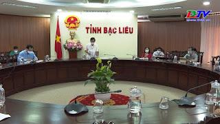 Chỉ đạo của Chủ tịch UBND tỉnh: Tiếp tục thực hiện các biện pháp phòng, chống dịch bệnh Covid-19 trên địa bàn tỉnh Bạc Liêu