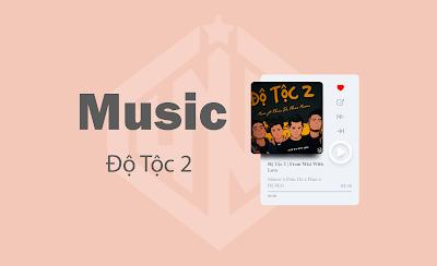 Bài Hát Độ Tộc 2 - From Mixi With Love