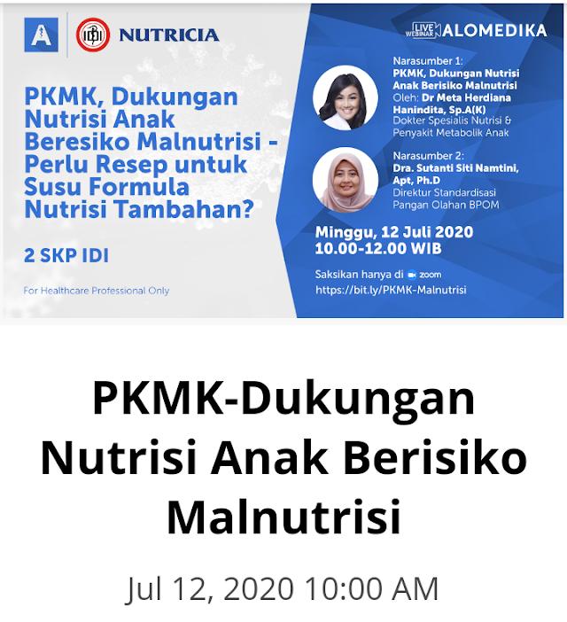 PKMK untuk Malnutrisi Anak - Perlu Resep Dokter? - Minggu,12 Juli jam 10.00 WIB.Sertifikat 2 SKP ID