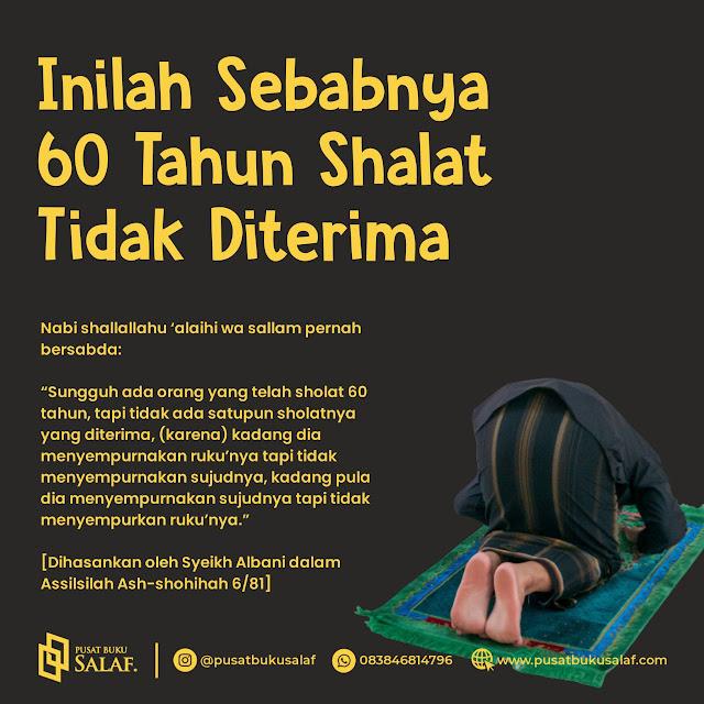 60 Tahun Shalat Tidak Diterima - Pusat Buku Salaf