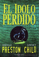El ídolo perdido, de Douglas Preston y Lincoln Child