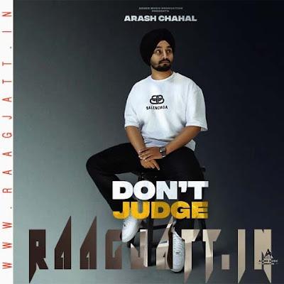 Dont Judge by Arash Chahal lyrics