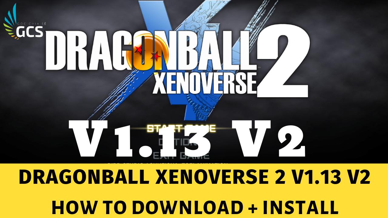 Dragon Ball Xenoverse 2 V1.13 V2 - www.infogatevn.com