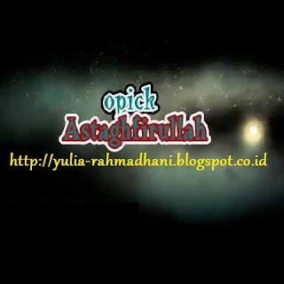 Astaghfirullah - Opick