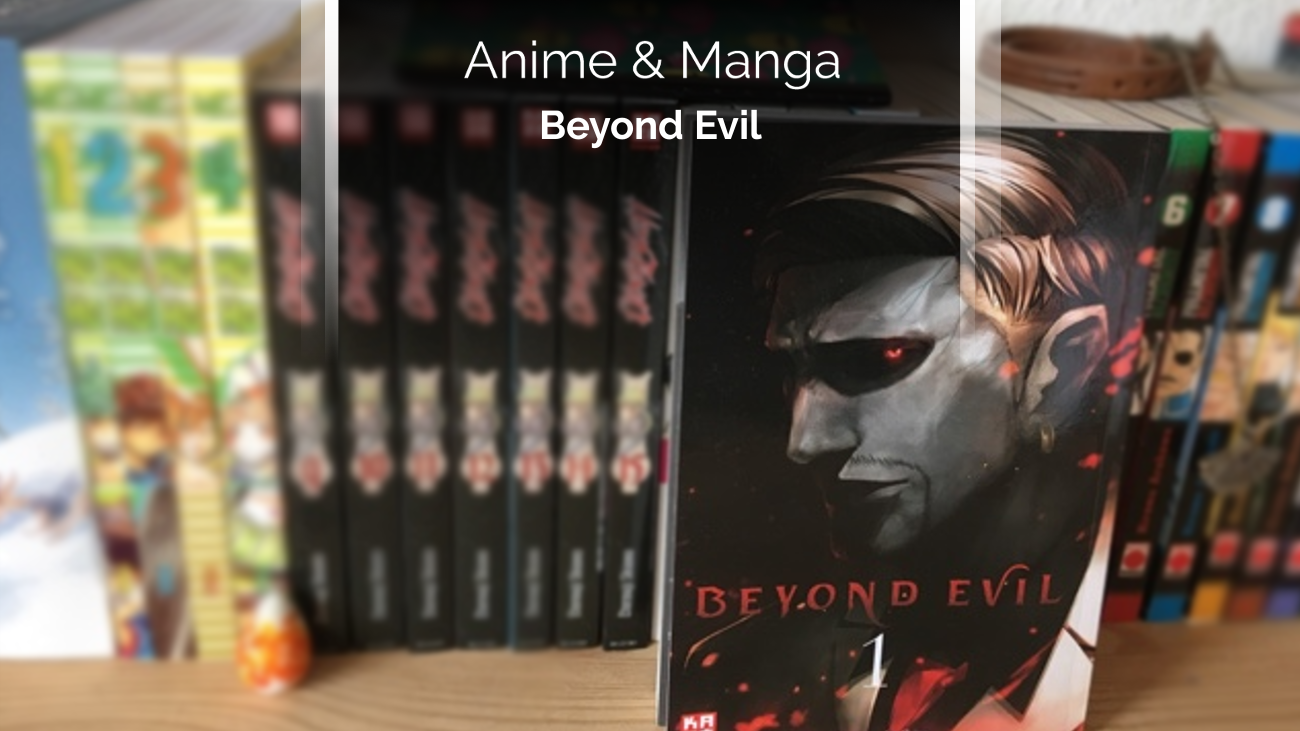 Rezension/Review zum Manga Beyond Evil