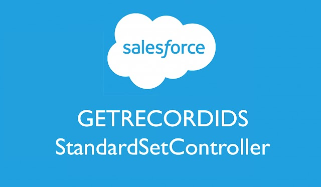 Get Selected Records from ListView in Visualforce Page | #GETRECORDIDS JavaScript |  #StandardSetController Salesforce