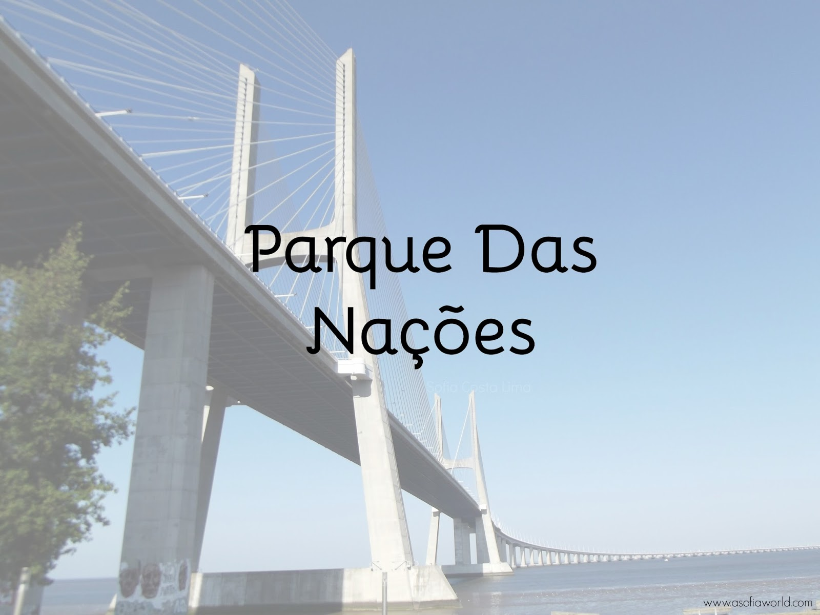 Lisboa: Parque das Nações