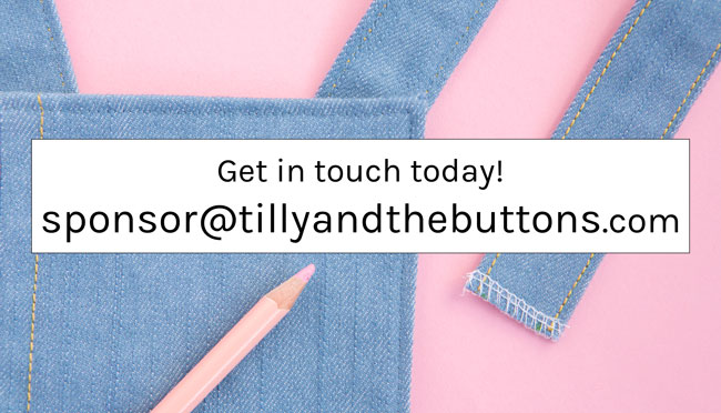 Get in touch and sponsor the Tilly and the Buttons blog