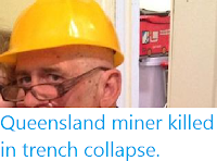 https://sciencythoughts.blogspot.com/2016/10/queensland-miner-killed-in-trench.html