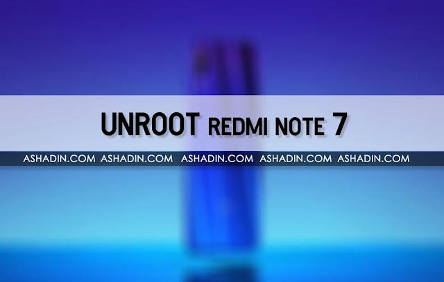 4 Cara UNROOT Redmi Note 7