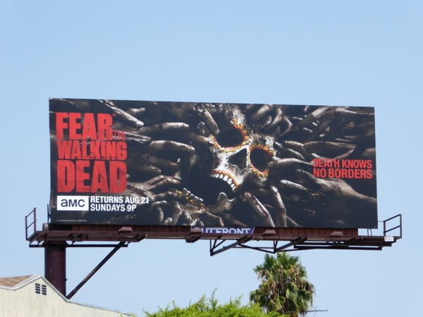 Fear the Walking Dead Death knows no borders billboard