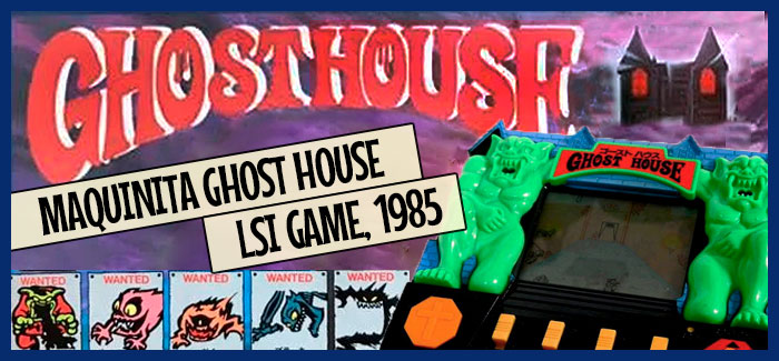 Maquinita Ghost House (LSI GAME, 1985)