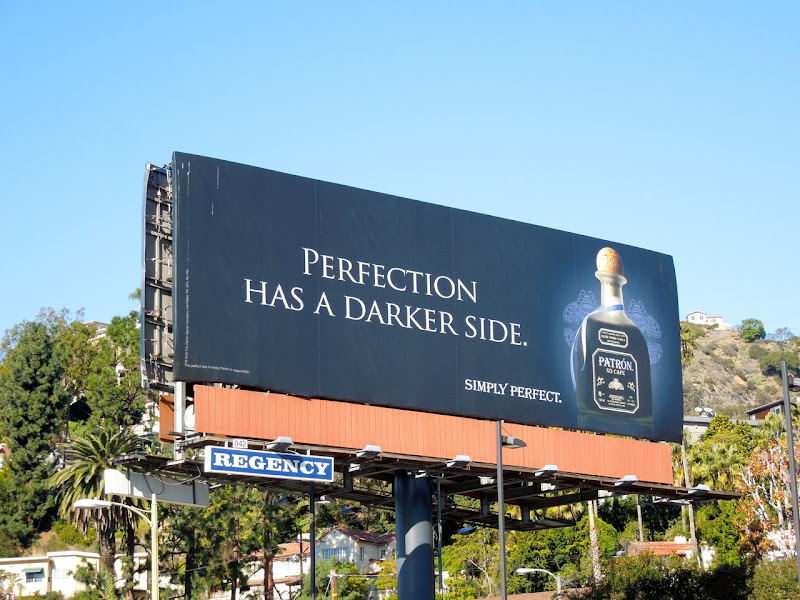 Perfection darker side Patron Tequila billboard