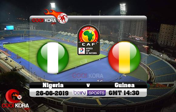 مشاهدة مباراة نيجيريا وغينيا اليوم 26-6-2019 علي بي أن ماكس كأس الأمم الأفريقية 2019