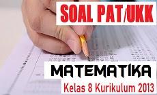 Download Soal PAT Matematika Kelas 8 SMP/MTs Tahun Pelajaran 2019/2020