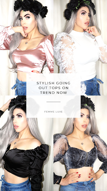 Femme Luxe stylish going out tops that are on trend now.