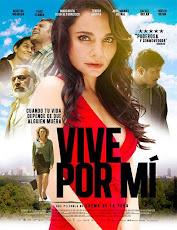 pelicula Vive por mí (2016)