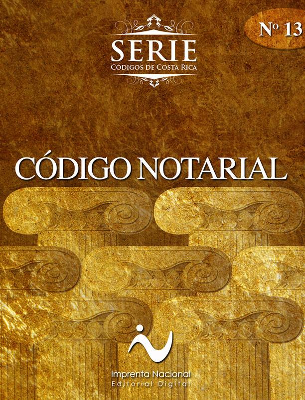 Código notarial [Imprenta Nacional]