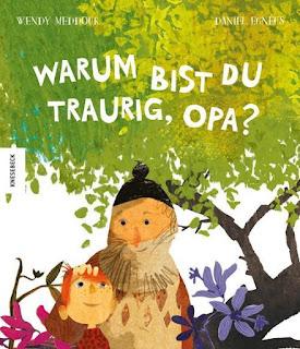 Warum bist du traurig, Opa ; Wendy Meddour ; Daniel Egneus ; Knesebeck