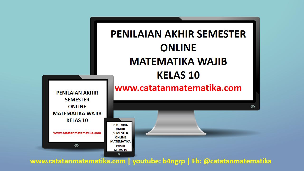 Penilaian Akhir Semester (PAS) Matematika Wajib