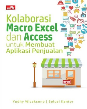 Kolaborasi Macro Excel dan Access untuk Membuat Aplikasi Penjualan
