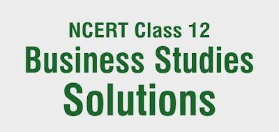 NCERT Class 12 Business Studies Solutions