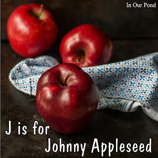 J is for Johnny Appleseed homeschool unit from In Our Pond.  apple week.. free printables.  kindergarten.  fall.  autumn