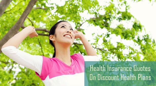 Health Insurance Quotes On Discount Health Plans