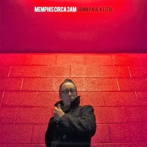 JOHN PAUL KEITH - Memphis circa 3AM