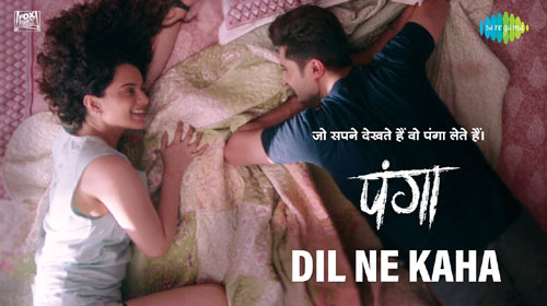 Dil Ne Kaha Lyrics - Panga - Jassi Gill
