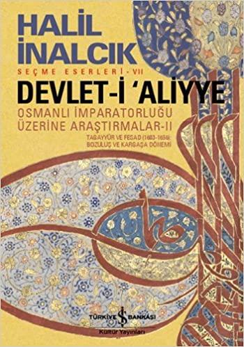 Devlet-i Aliyye - II İncelemesi