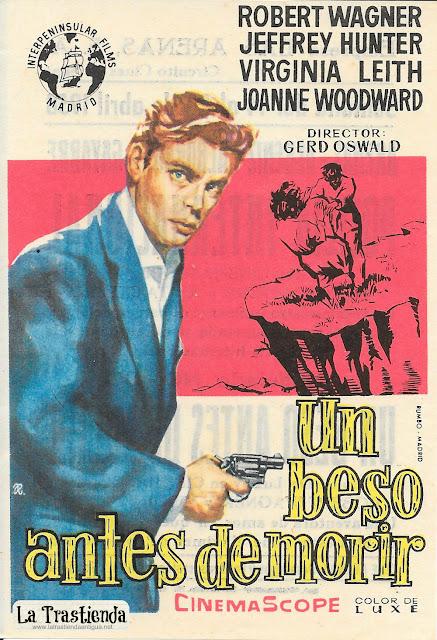 Un Beso antes de Morir - Programa de Cine - Robert Wagner - Jeffrey Hunter - Joanne Woodward