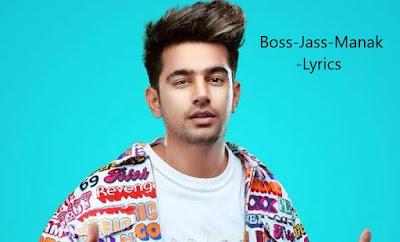 BOSS LYRICS – Jass Manak   Punjabi Song