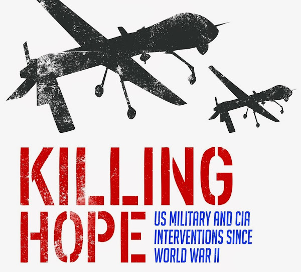Killing Hope: US Military and CIA Interventions Since World War II by William Blum - Official Website - BenjaminMadeira