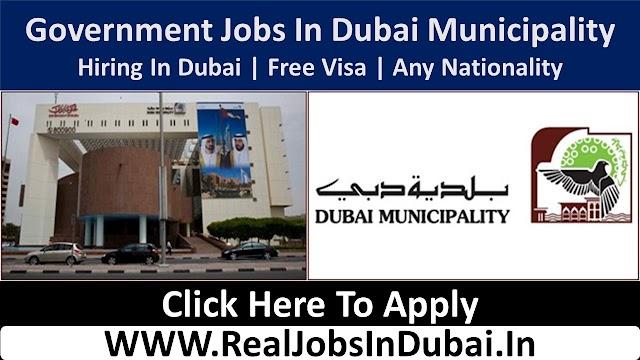 Dubai Municipality Jobs In UAE 2021