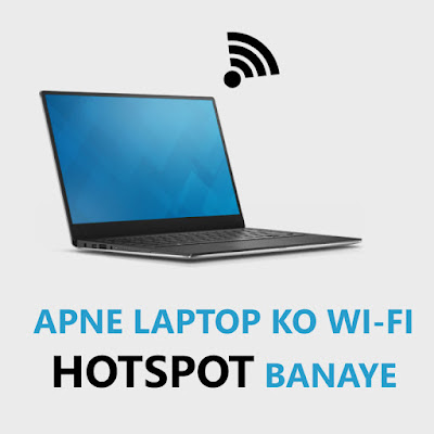 Make your laptop a Wi-Fi hotspot