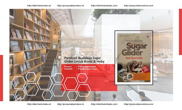 Panduan Budidaya Sugar Glider Untuk Bisnis & Hoby