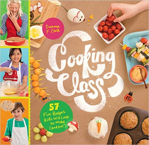 Cooking Class Kids Cook Book by Deanna Cook with 57 fun recipes kids will love to make (and eat).