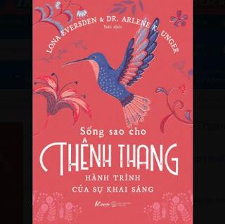 Sống Sao Cho Thênh Thang – Hành Trình Của Sự Khai Sáng ebook PDF-EPUB-AWZ3-PRC-MOBI