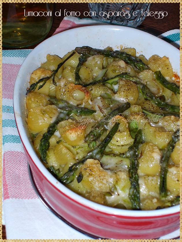 Lumaconi al forno con asparagi e Taleggio