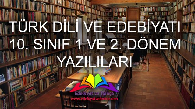 Türk Dili ve Edebiyatı 10. Sınıf Sınav Soruları Arşivi - WORD
