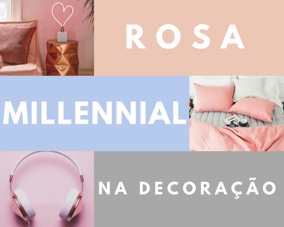 ROSA MILLENNIAL NA DECORAÇÃO